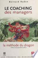 Le coaching des managers : la méthode du dragon