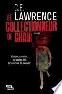 Le Collectionneur de Chair
