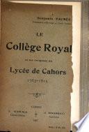 Le Collège Royal et les origines du Lycée de Cahors, 1763-1815
