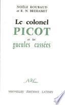 Le colonel Picot et les Gueules Cassées