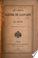 Le comte Agénor de Gasparin