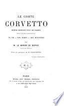 Le comte Corvetto, ministre secrétaire d'Etat des finances sous le roi Louis XVIII