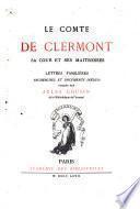 Le comte de Clermont, sa cour et ses maîtresses