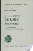 Le Concept de libido : analyses des expériences qualitatives relationnelles.