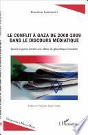Le conflit à Gaza de 2008-2009 dans le discours médiatique