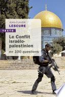 Le conflit isréalo-palestinien en 100 questions