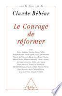 Le Courage de réformer