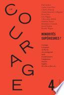 Le Courage no4 / Minorités supérieures ?