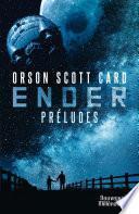 Le cycle d'Ender. Préludes