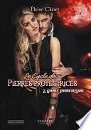 Le cycle des Pierres Protectrices tome 2
