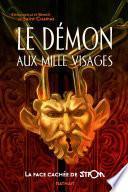 Le démon aux mille visages