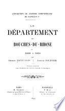 Le département des Bouches-du-Rhone de 1800 à 1810
