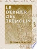 Le Dernier des Trémolin