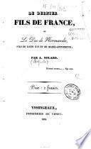 Le dernier fils de France ou le Duc de Normandie