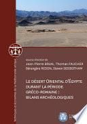 Le désert oriental d'Égypte durant la période gréco-romaine : bilans archéologiques