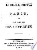 Le diable boiteux à Paris, ou, Le livre des cent-et-un