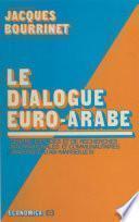 Le dialogue euro-arabe