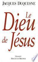 Le Dieu de Jésus