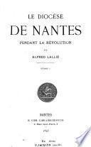 Le diocèse de Nantes pendant la Révolution