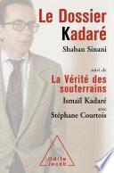Le Dossier Kadaré