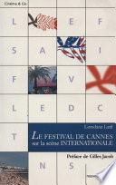 Le Festival de Cannes sur la scène internationale