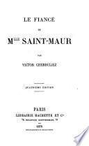 Le fiancé de Mlle. Saint-Maur