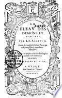 Le Fleau des demons et sorciers, Par I. B. (Jean Bodin) Angevin. Reueu Et corrigé...