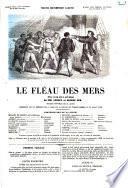 Le fléau des mers drame en sept actes et neuf tableaux de Léonce et Eugène Nus