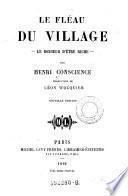 Le fleau du village- Le bonheur d'etu richepar Henri Conscience. Nouv. ed