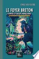 Le Foyer breton (contes et récits populaires)