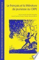 Le français et la littérature de jeunesse au CRPE