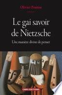 Le gai savoir de Nietzsche - Une manière divine de penser