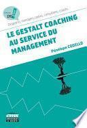 Le gestalt coaching au service du management