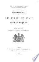 Le gouvernement et le Parlement britanniques ...: Constitution du Parlement
