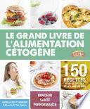 Le grand livre de l'alimentation cétogène