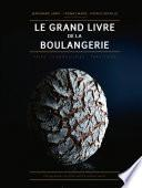 Le Grand Livre de la Boulangerie