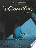 Le Grand Mort - Tome 03