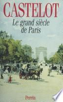 Le Grand Siècle de Paris