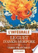 Le Guet d'Ankh-Morpork - 2 - L'Intégrale