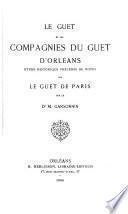 Le guet et les compagnies du guet d'Orléans