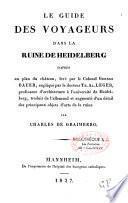 Le guide des voyageurs dans la ruine de Heidelberg