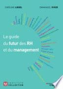 Le guide du futur des RH et du management