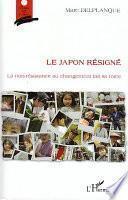 Le Japon résigné