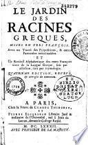 Le Jardin des racines grecques mises en vers françois