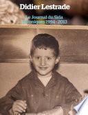 Le Journal du Sida - Chroniques 1994 / 2013