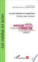 Le journalisme en questions