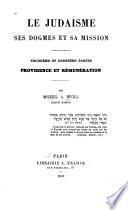 Le Judaïsme ses dogmes et sa mission: Providence et rémunération (1869)