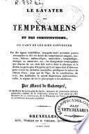 Le lavater des temperaments et des constitutions ou L'art de les bien distinguer...