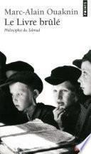 Le livre brûlé. Philosophie du Talmud