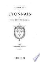 Le livre d'or du Lyonnais, du Forez et du Beaujolais